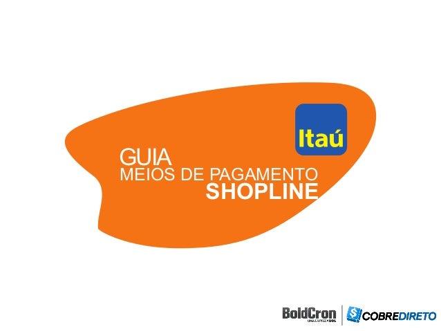 GUIA MEIOS DE PAGAMENTO SHOPLINE