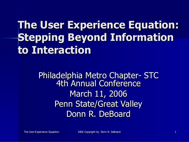 The User Experience Equation: Stepping Beyond Information to Interaction
