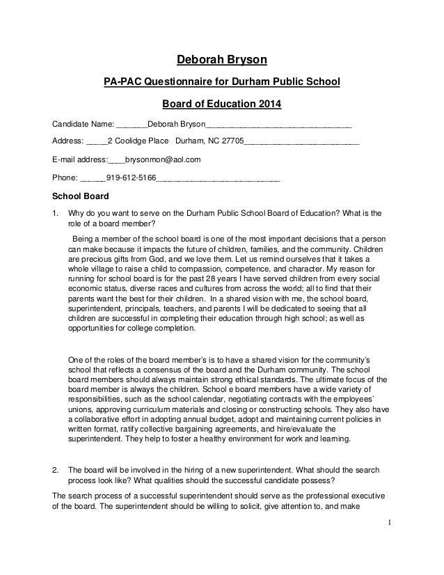 1 Deborah Bryson PA-PAC Questionnaire for Durham Public School Board of Education 2014 Candidate Name: _______Deborah Brys...