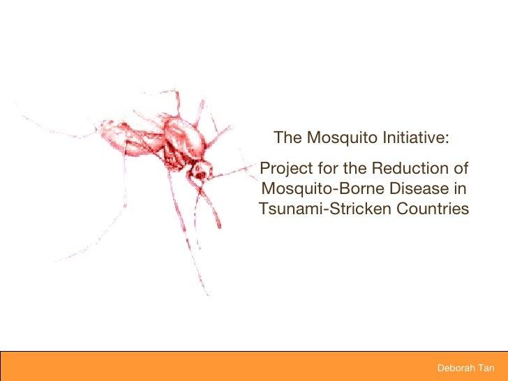 Deborah Tan Mosquito Initiative