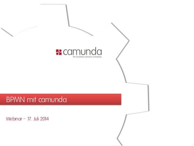 BPMN mit camunda Webinar – 17. Juli 2014