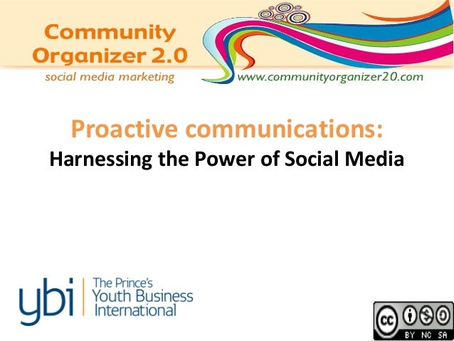 Proactive communications: Harnessing the Power of Social Media