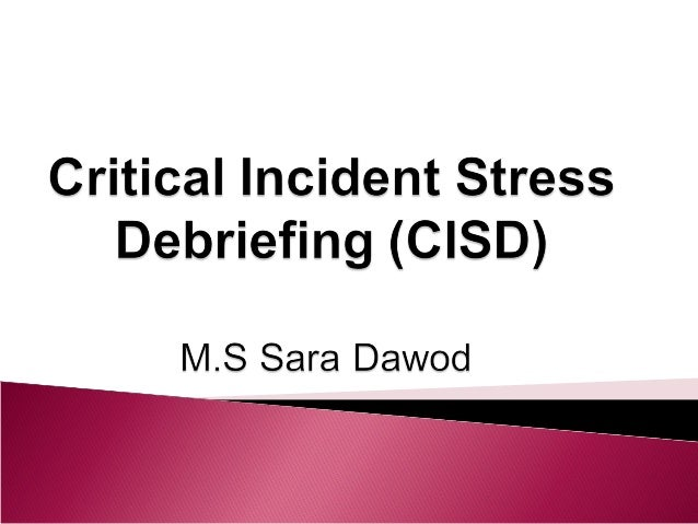 conclusions to a research paper about critical incident stress Providing critical incident stress debriefing (cisd) to individuals and communities in situational crisis trauma response, 5, 19-21.