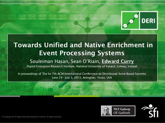Towards Unified and Native Enrichment in Event Processing Systems