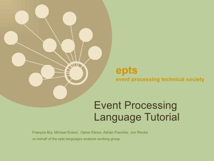 Debs2009 Event Processing Languages Tutorial