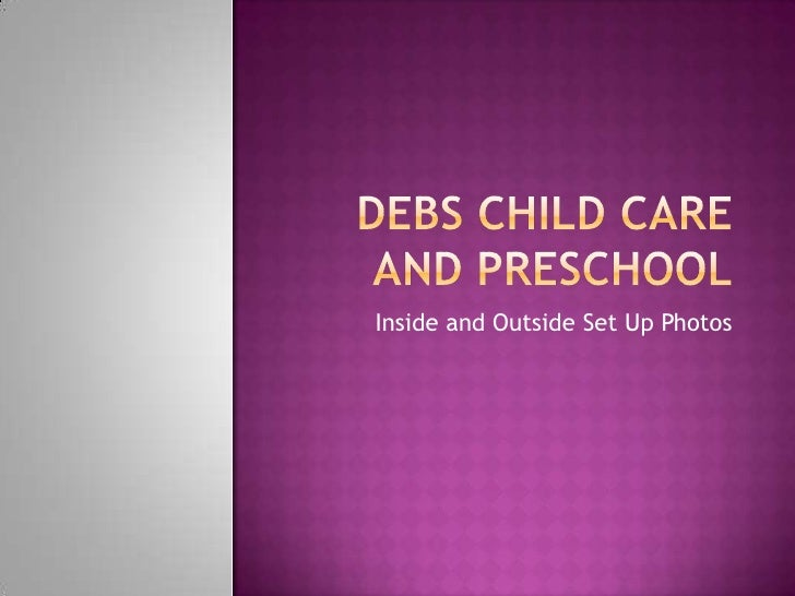 Debs Child Care And Preschool