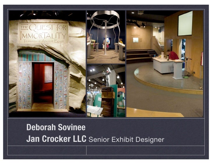 Deborah Sovinee Jan Crocker LLC Senior Exhibit Designer
