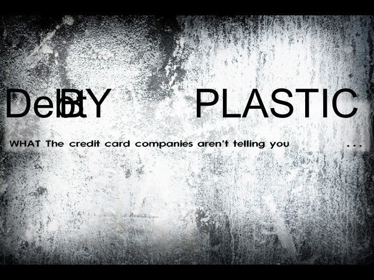 by Plastic Debt   BY  PLASTIC