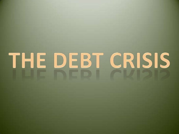 What is the reasons behind the debt                crisis??•The financial crisis that happened in 2008,had led to:1-a shar...