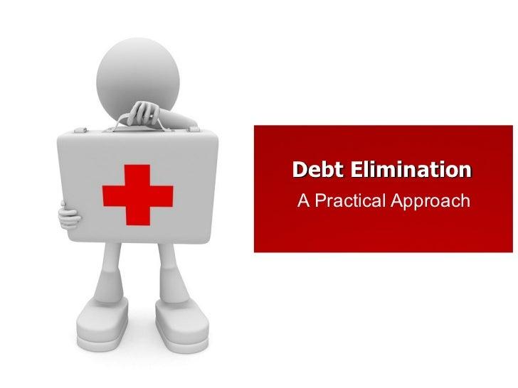 Eliminate Your Debt Forever!
