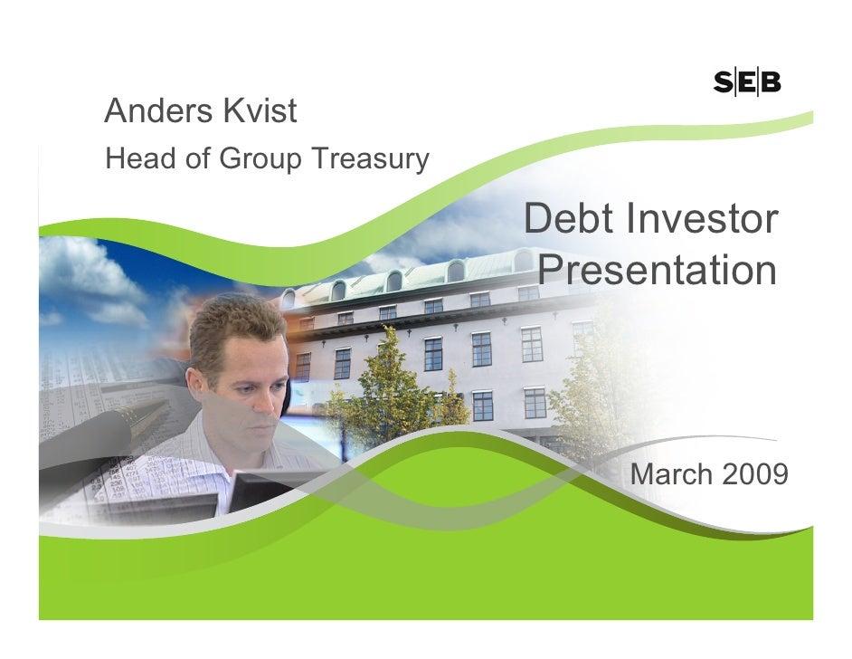 SEB Debt Investor Presentation Paris March 2009