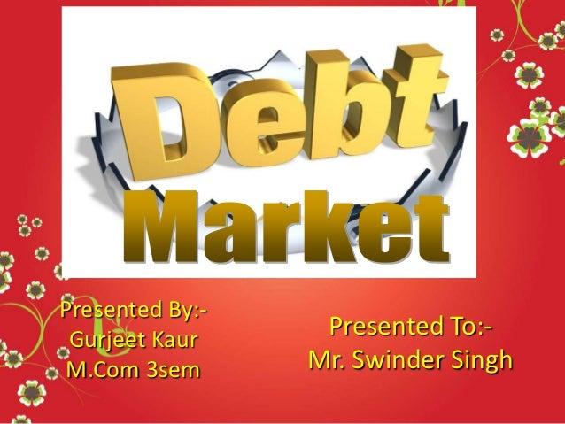 Debt market, komal walia
