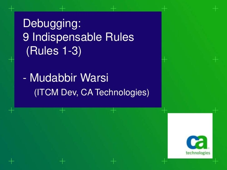 Debugging   9 indispensable rules