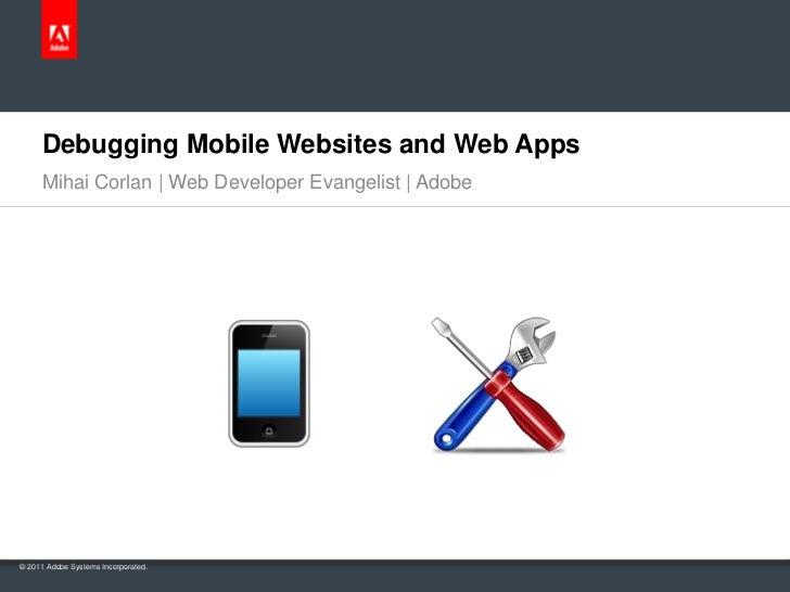 Debugging mobile websites and web apps