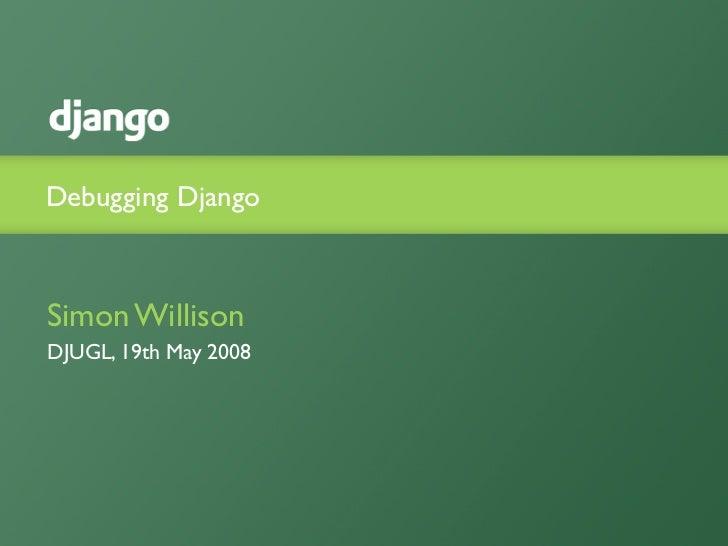 Debugging Django