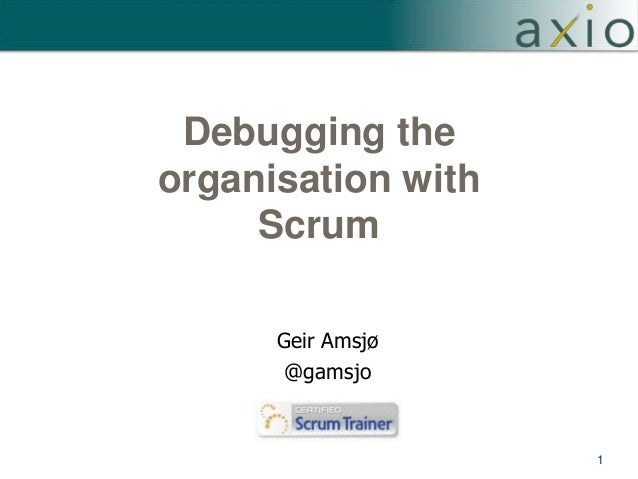 Debugging the Organisation with Scrum