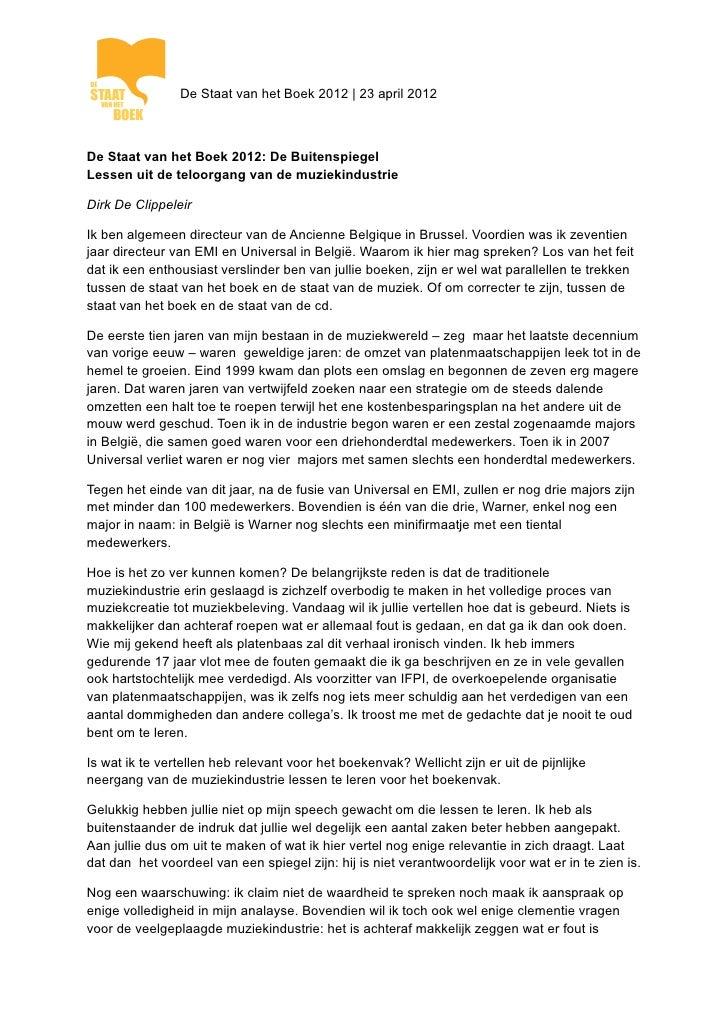 De Staat van het Boek 2012 | 23 april 2012De Staat van het Boek 2012: De BuitenspiegelLessen uit de teloorgang van de muzi...