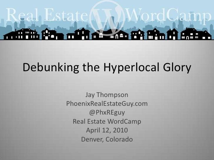 Debunking The Hyperlocal Glory