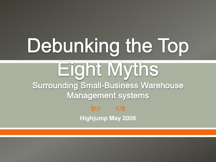Debunking the top eight myths
