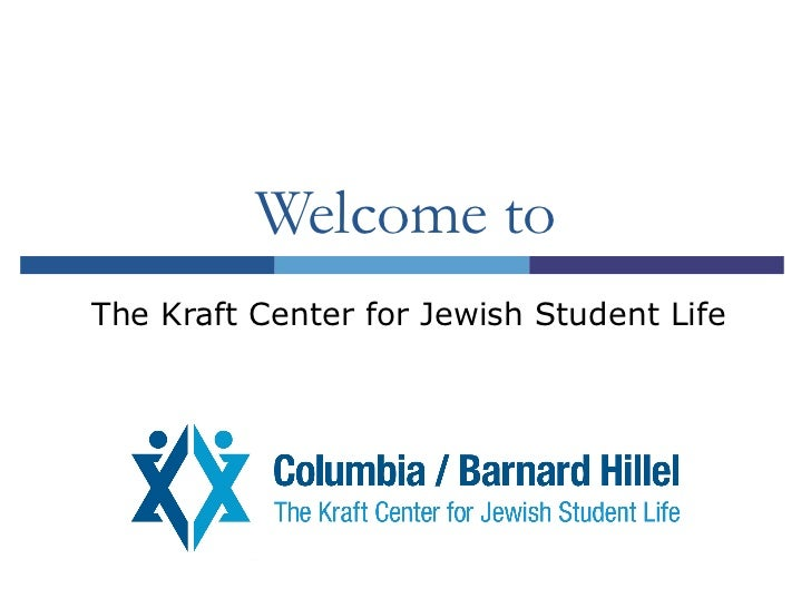 Welcome to The Kraft Center for Jewish Student Life