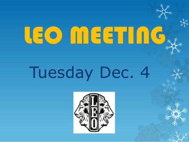 LEO MEETINGTuesday Dec. 4