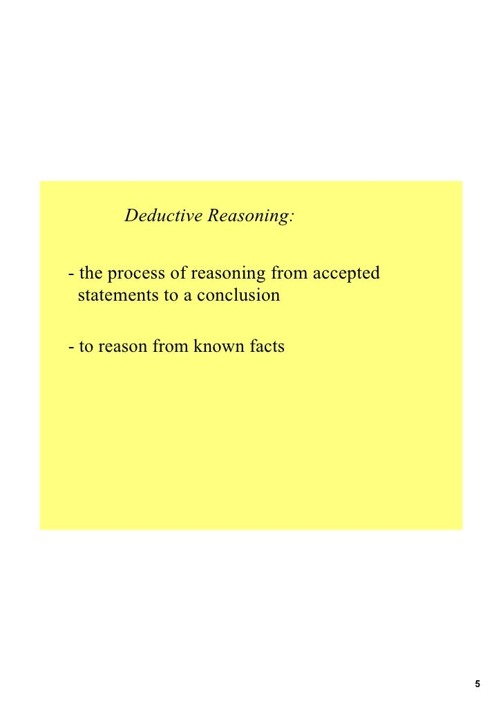 deductive reasoning research paper Deductive reasoning involves drawing conclusions from specific statements called premises learn more about deductive reasoning and test your.