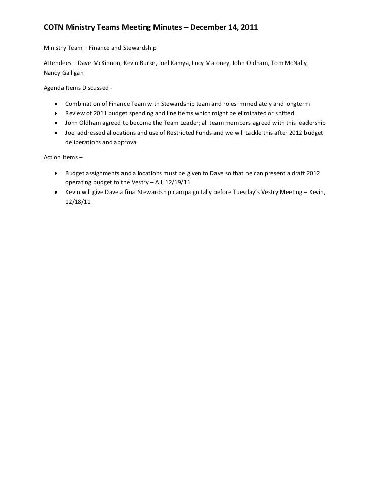 COTN Ministry Teams Meeting Minutes – December 14, 2011Ministry Team – Finance and StewardshipAttendees – Dave McKinnon, K...