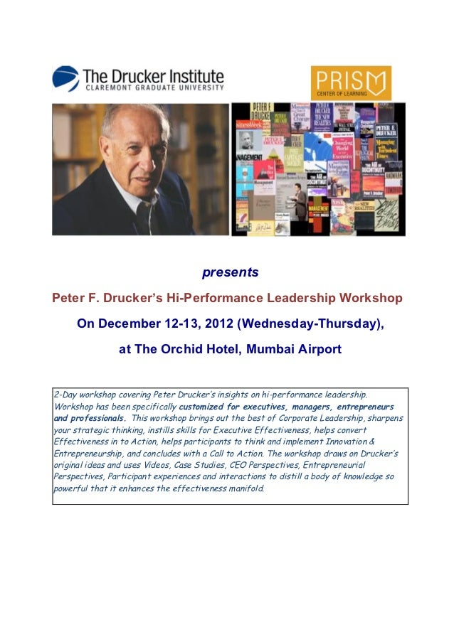presents       Peter F. Drucker's Hi-Performance Leadership Workshop        ...