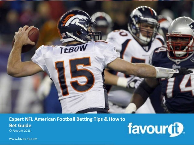 Expert NFL American football betting tips & how to bet on NFL guide