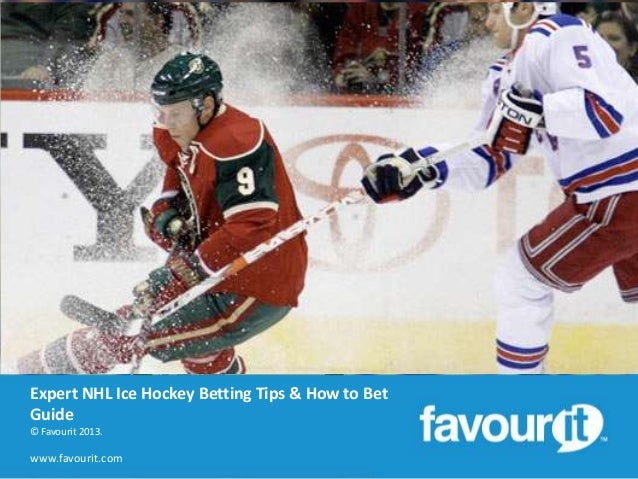 Expert NHL ice hockey betting tips & how to bet on NHL guide