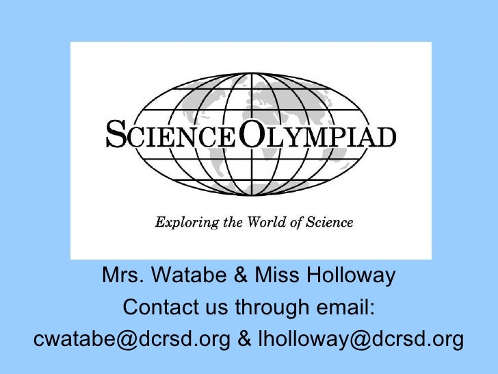Welcome Mrs. Watabe & Miss Holloway Contact us through email: cwatabe@dcrsd.org & lholloway@dcrsd.org