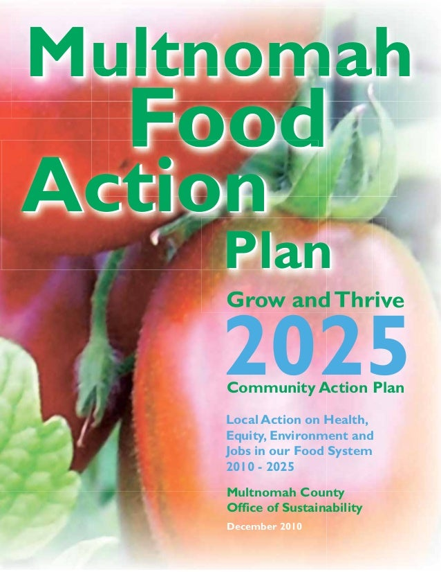 Grow and Thrive: Strategic Planning for Local a Sustainable Food System - Multnomah County, Oregon