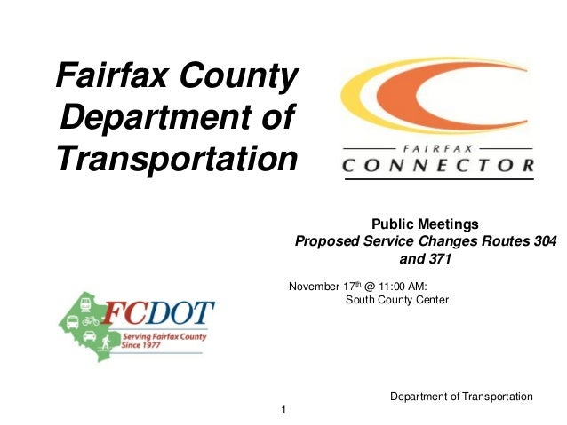 FCDOT: Proposed Service Changes Routes 304 and 371