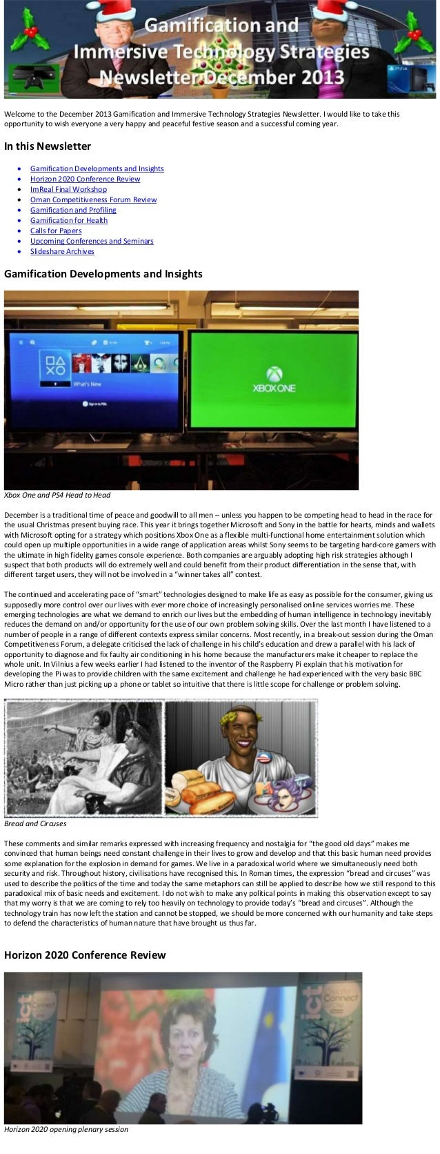 Welcome to the December 2013 Gamification and Immersive Technology Strategies Newsletter. I would like to take this opport...