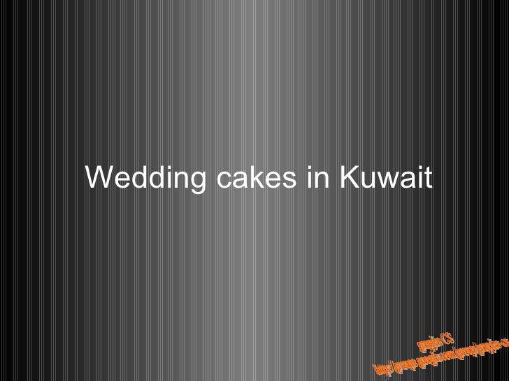 Dec20 Trouwtaarten In Kuwait Cs