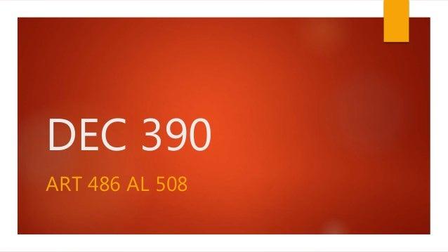 DEC 390 ART 486 AL 508