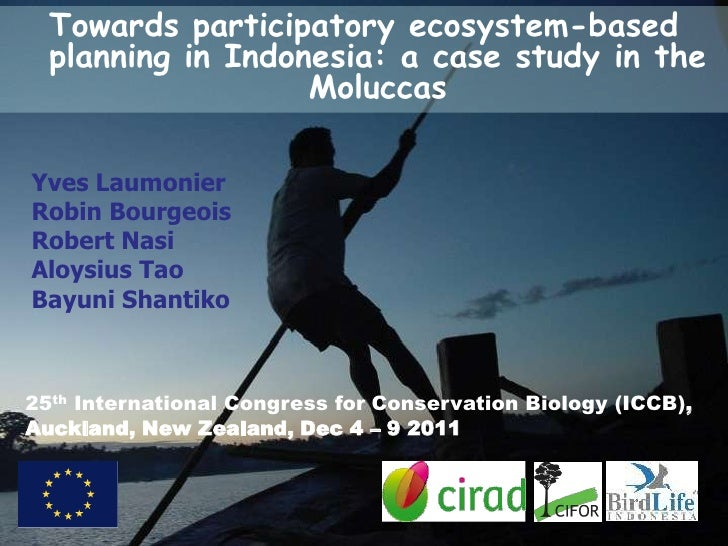 Towards participatory ecosystem-based  planning in Indonesia: a case study in the                   MoluccasYves Laumonier...