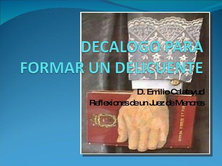 D. Emilio Calatayud Reflexiones de un Juez de Menores