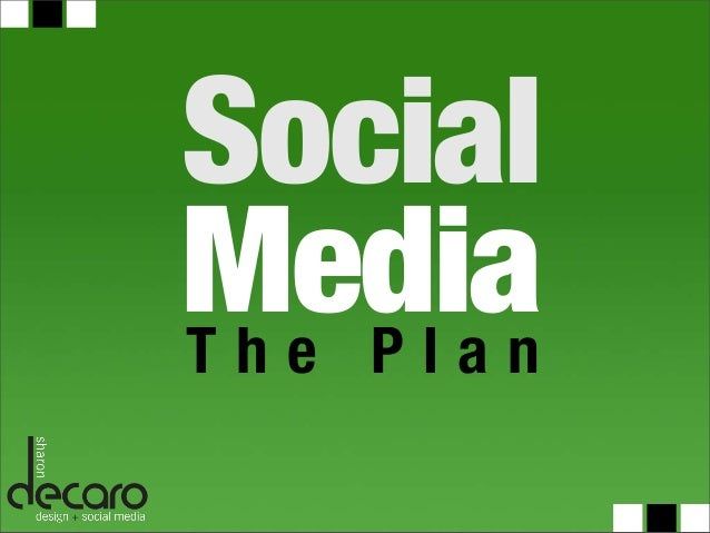 The Social Media Plan from DeCaro Design