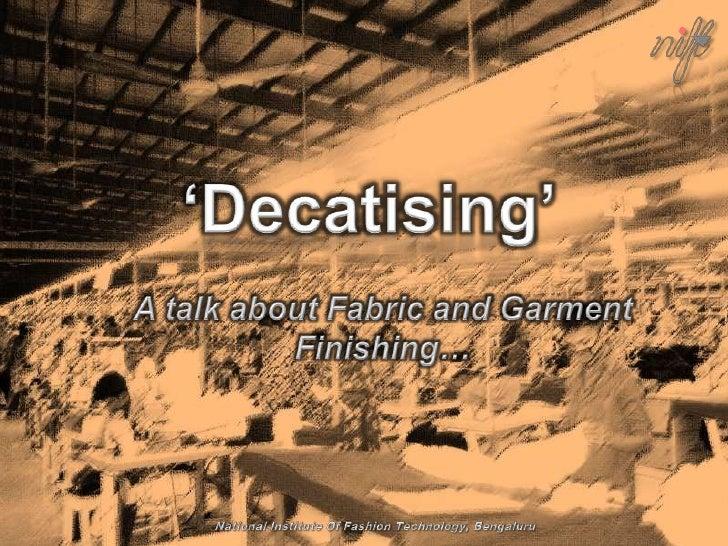 Decatizing