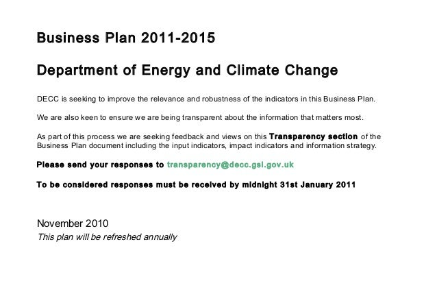 Business Plan 2011-2015 Department of Energy and Climate Change DECC is seeking to improve the relevance and robustness of...
