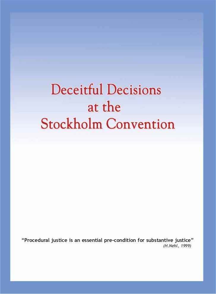 Deceitful decisions at stockholm convention