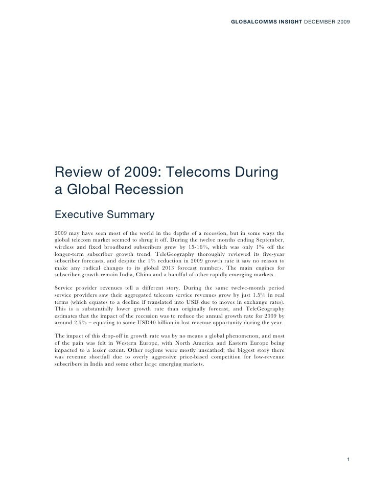 GLOBALCOMMS INSIGHT DECEMBER 2009     Review of 2009: Telecoms During a Global Recession Executive Summary 2009 may have s...