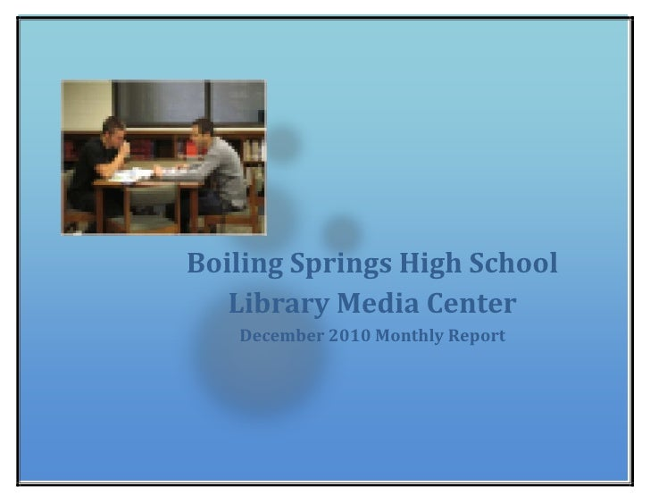 Boiling Springs High School Library Media CenterDecember 2010 Monthly Report 26384251739084<br />Boiling Springs High Scho...