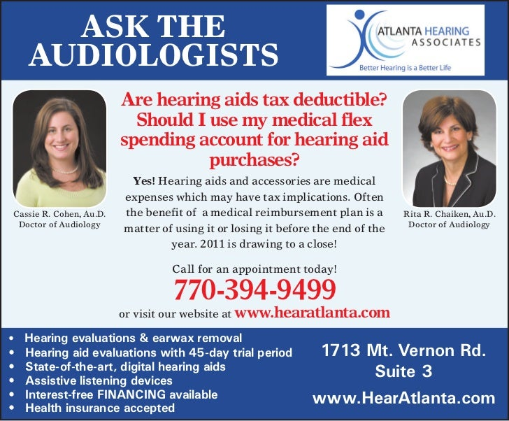 Ask The     AudiologisTs                         Are hearing aids tax deductible?                           Should I use m...