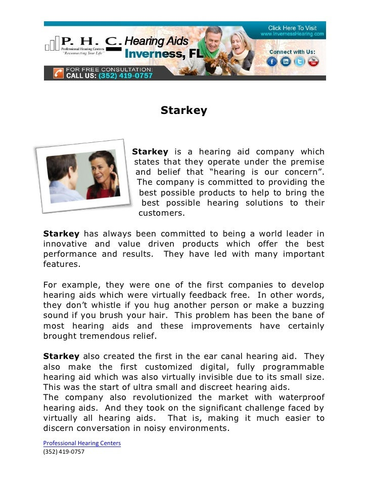 Starkey                               Starkey is a hearing aid company which                               states that the...