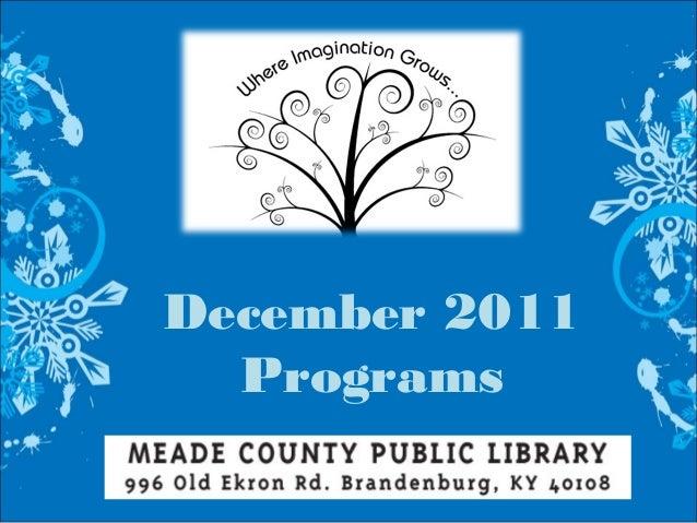December 2011 Programs