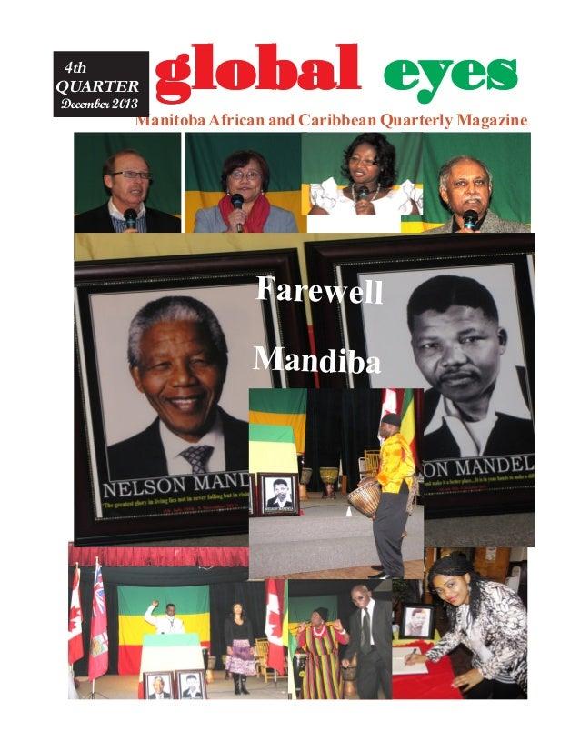 4th QUARTER December 2013  global eyes  Manitoba African and Caribbean Quarterly Magazine  Farewell Mandiba