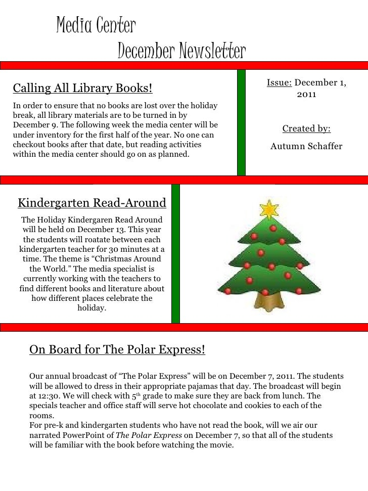 Media Center  December Newsletter Issue:  December 1, 2011 Created by: Autumn Schaffer Calling All Library Books! In order...