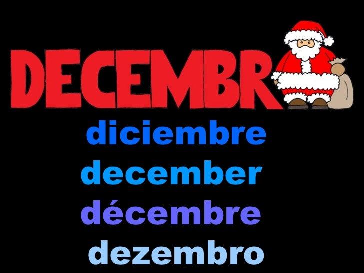 diciembre december   décembre   dezembro